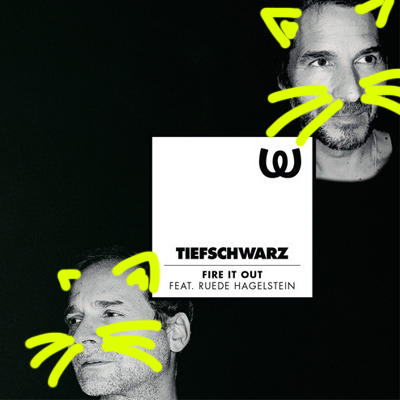 tiefschwarz - fire it out