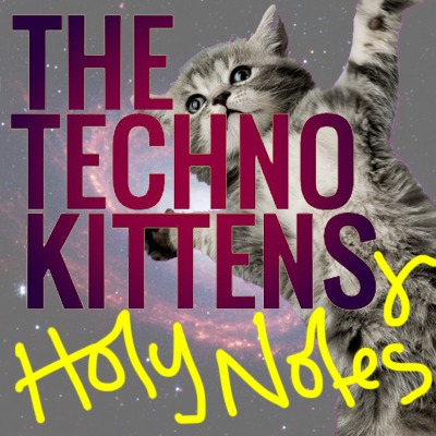 holy notes kittencast
