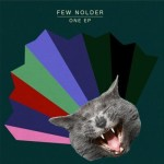 FEW NOLDER | ONE EP (NEEDWANT)